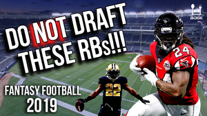 Do NOT Draft These Running Backs in 2019 Fantasy Football