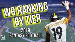 Wide Receiver Rankings by Tier for 2019 Fantasy Football