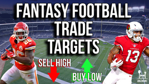6/24 - Top Trade Targets in 2019 Dynasty Fantasy Football