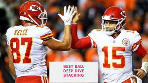 Best Ball Deep Dive Stacking