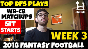 Week 3 Top DFS Plays & Notable WR vs. CB Matchup Column | 2018 Fantasy Football