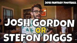 Stefon Diggs vs. Josh Gordon - In the Muck Monday | 2018 Fantasy Football