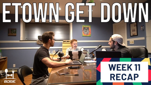 Week 11 - Etown Get Down League Recap