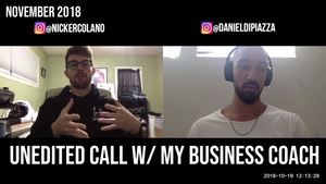 An Unedited Call w/ My Business Coach