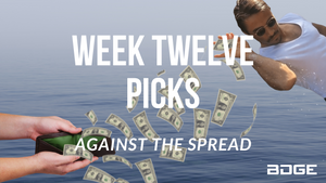 Week 12 Picks Against the Spread