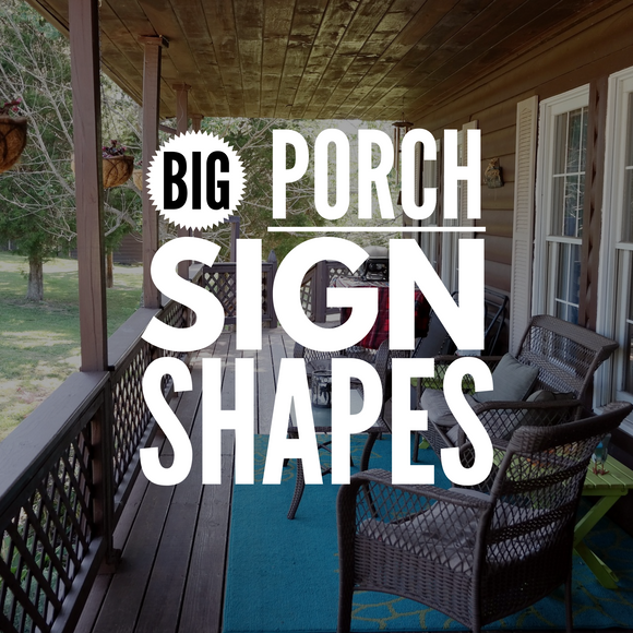 FREE SHIPPING, ON SALE!! Large Shapes for Porch Signs, BUNDLE of 12