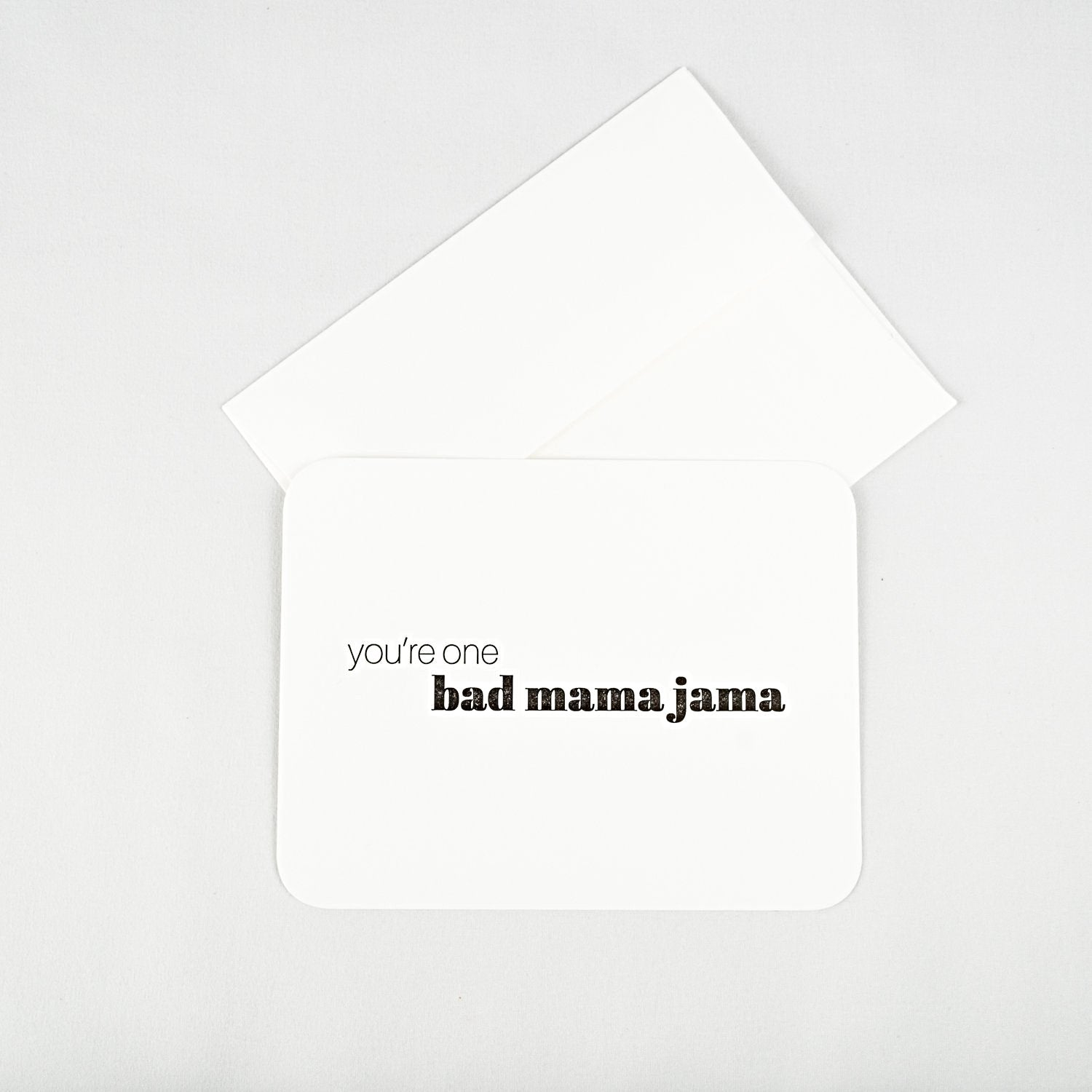 Bad Mama Jama Letterpress Note Card