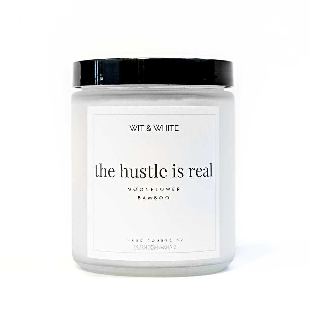 The Hustle is Real Candle
