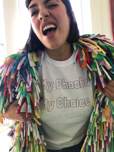 """My Chocha My Choice"" tee"