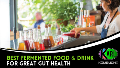 Best Fermented Food & Drinks for Great Gut Health