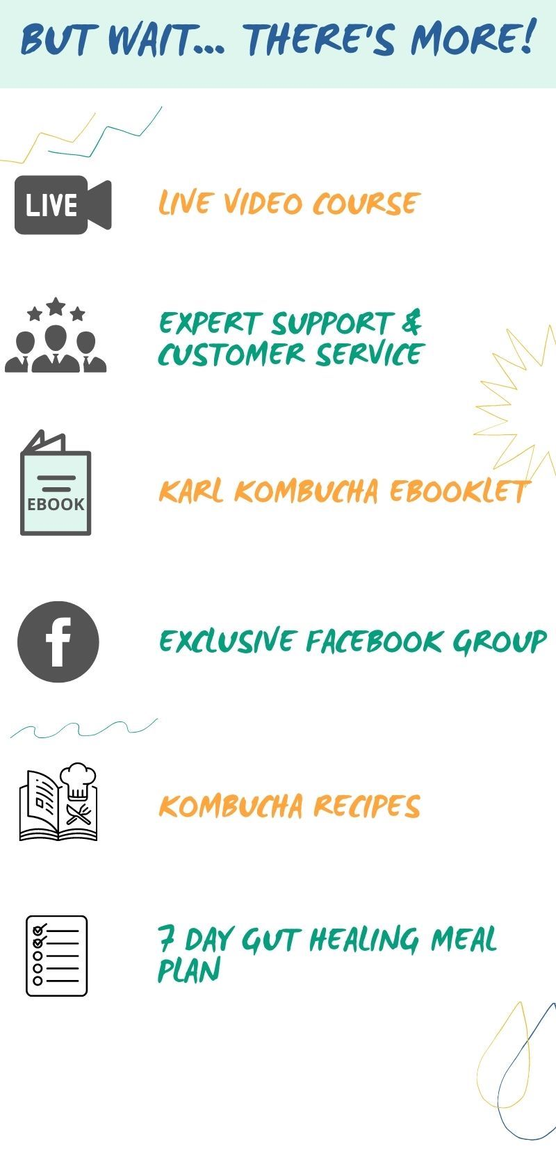 Karl Kombucha Kit includes, video course, expert support, Kombucha booklet, exclusive facebook group, kombucha recipes and 7 day gut health meal plan