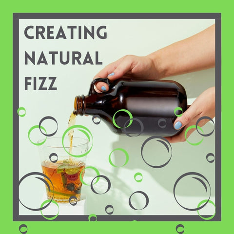 Creating Natural Fizz for your Kombucha