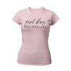 Pink Girl Boss Millionaire Inspirational women's t-shirt by Living Redesigned