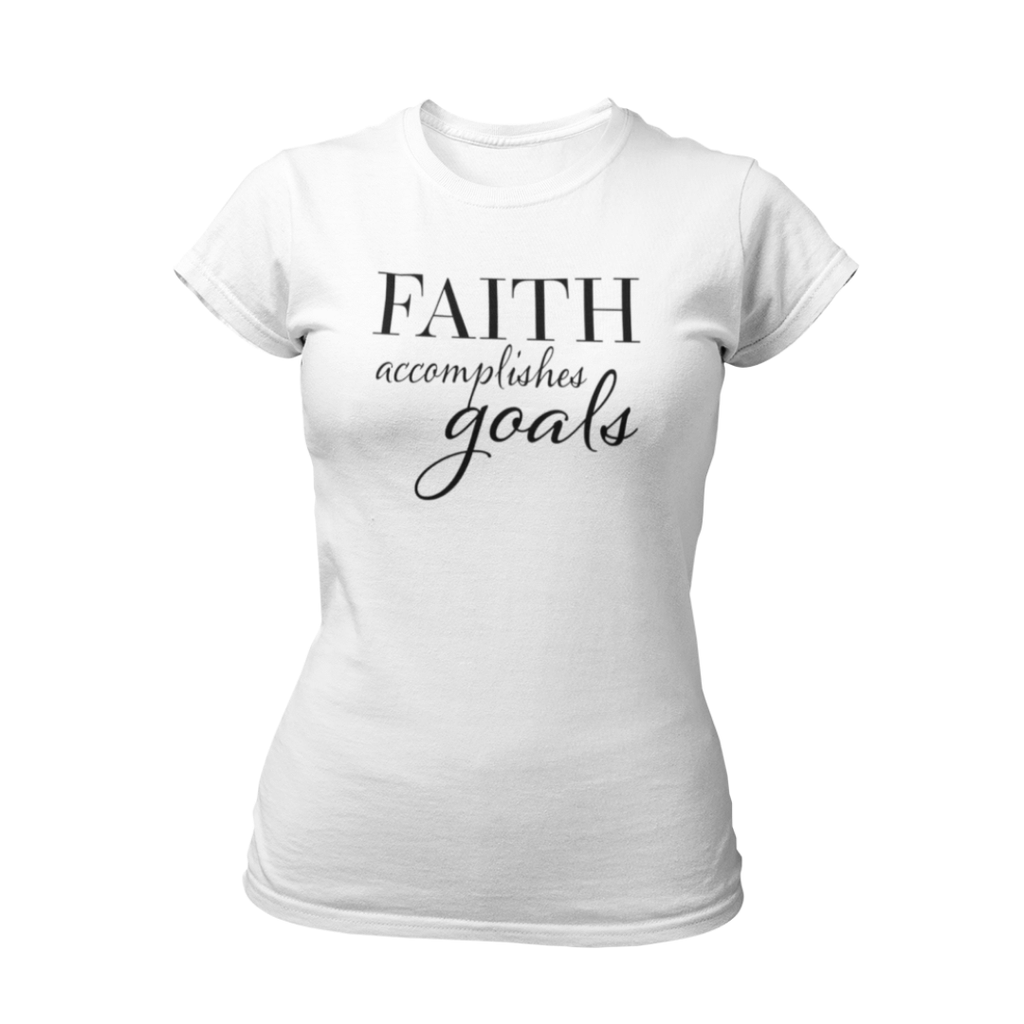 White faith accomplishes goals inspirational women's t-shirt by living redesigned