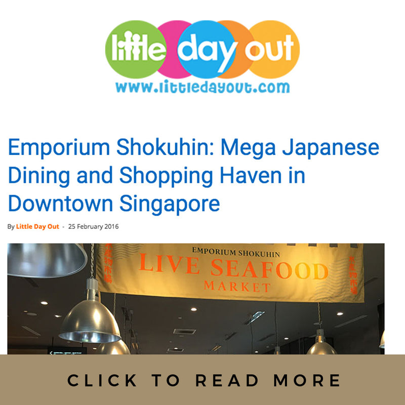 Little Day Out: Emporium Shokuhin: Mega Japanese Dining and Shopping Haven in Downtown Singapore