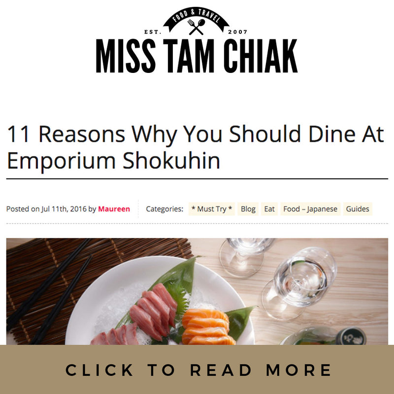 Miss Tam Chiak - 11 Reasons Why You Should Dine at Emporium Shokuhin