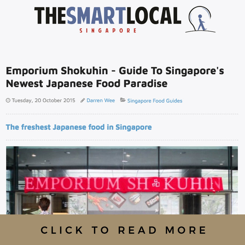 The Smart Local Singapore: Emporium Shokuhin - Guide To Singapore's Newest Japanese Food Paradise