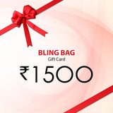 Bling Bag Gift Card - Rs. 1500