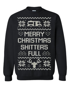 Merry Christmas Shitters Full Ugly Christmas Seater Christmas Sweatshirt gift Crewneck Sweater