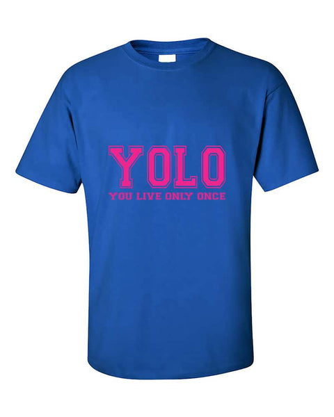 you-only-live-once-yolo-pink-cute-fashion-funny-t-shirt