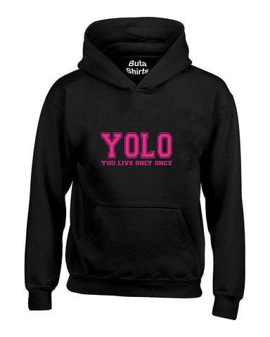 You Only Live Once YOLO Pink Cute Fashion Funny Unisex Hoodie