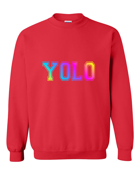 You Only Live Once, YOLO Multicolors Cute, Fashion, Funny Crewneck Sweater