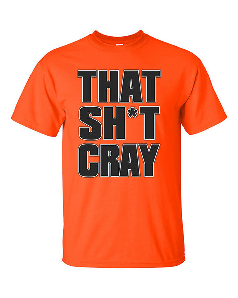 that-sh-t-cray-funny-fashion-t-shirt