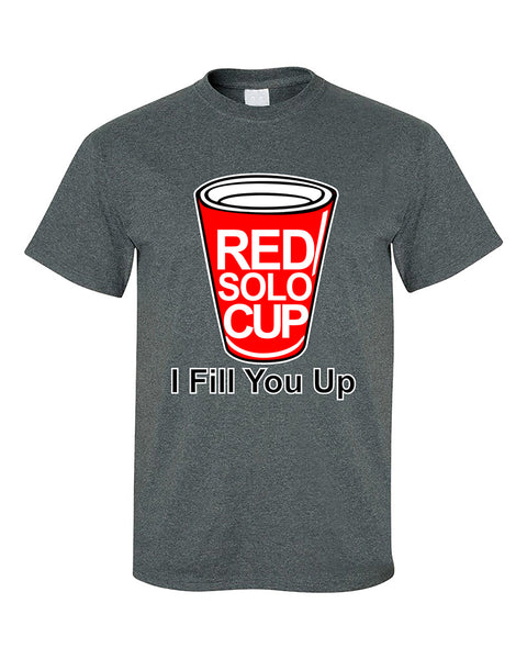 red-solo-cup-i-fill-you-up-funny-fashion-t-shirt