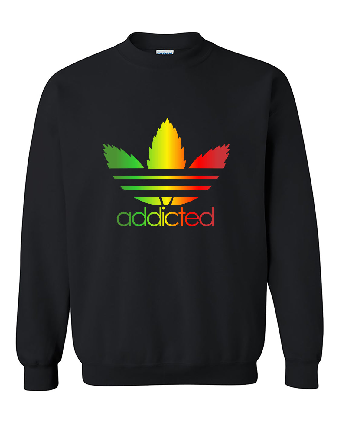 Addicted Rasta parody Marijuana Weed Smokers Crewneck Sweater