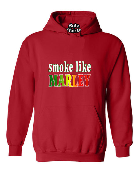 Smoke Like Marley Rasta Marijuana Weed Smokers Unisex Hoodie