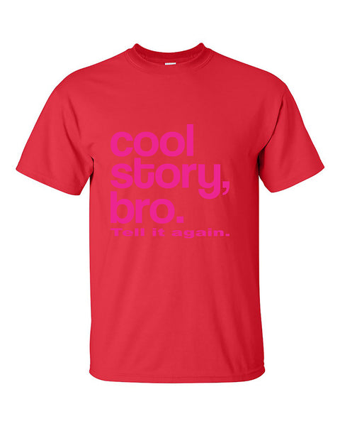 cool-story-bro-tell-it-again-pink-funny-t-shirt
