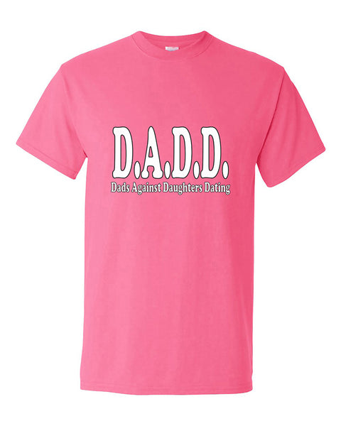 d-a-d-d-dads-dad-against-daughters-dating-fathers-days-gift-t-shirt