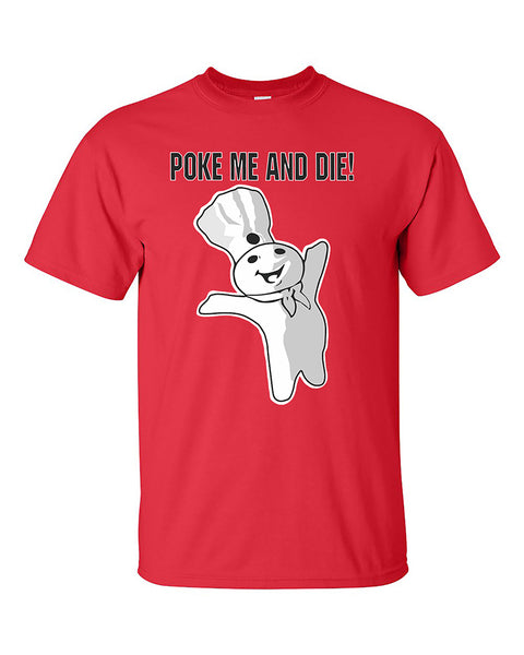 poke-me-and-die-funny-t-shirt