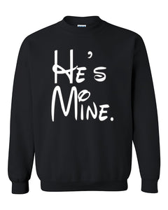 Cartoon Writing He's Mine Couples Matching loves Crewneck Sweater