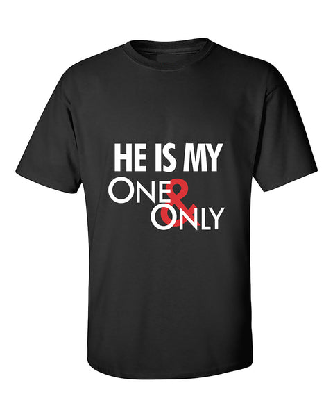 he-is-my-one-and-only-couples-valentines-day-gift-t-shirt