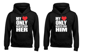 My Heart Only Beats for Her My Heart Only Beats for Him Couples Unisex Hoodies