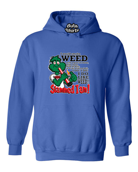 I would smoke weed with agoat in a boat I do like Weed Slammed I am! Unisex Hoodie