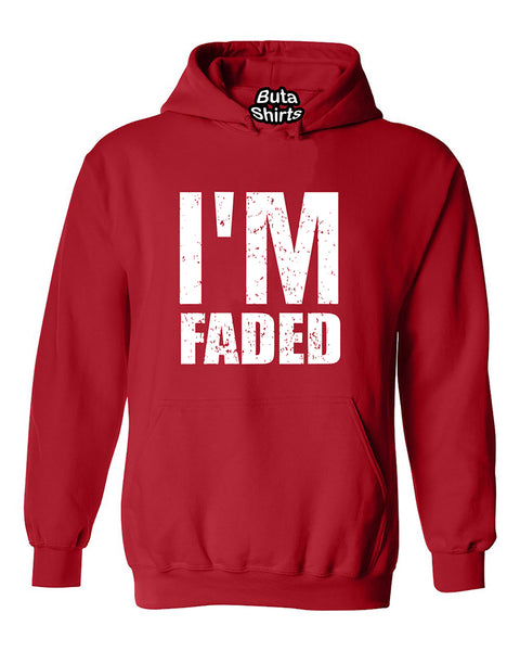 I'm Faded Marijuana Weed smokers Stoned Unisex Hoodie