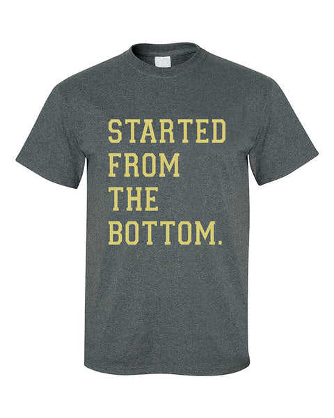 started-from-the-bottom-gold-color-writing-fashion-t-shirt