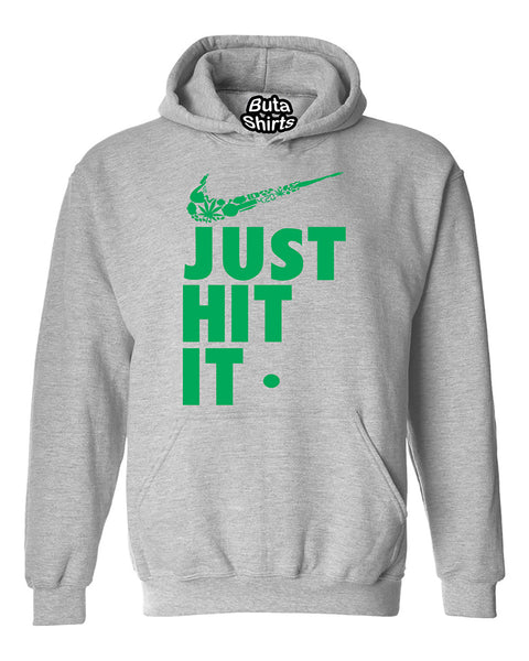 Just Hit It Funny Weed Smoking 420 Parody Unisex Hoodie