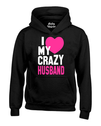 I love My Crazy Husband Couples Valentine's Day Gift Unisex Hoodie