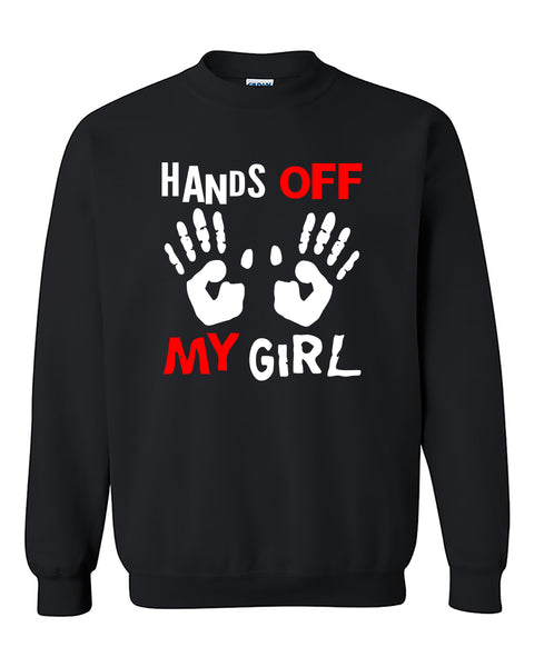 Hands Off My Girl Funny Couples Valentine's Day Gift Crewneck Sweater