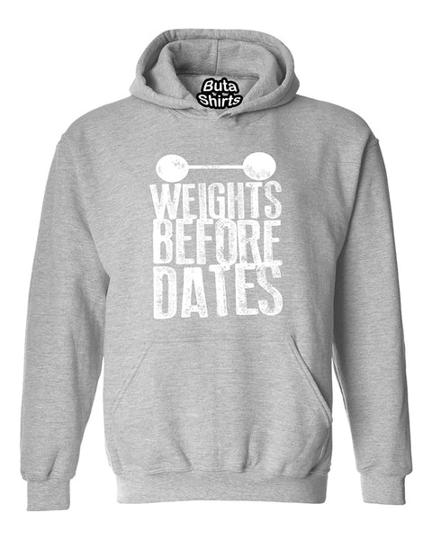 Weights Before Dates Motivation Fitness Gym Workout Unisex Hoodie