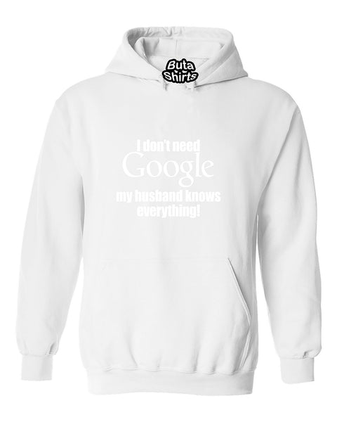 I don't need Google My Husband knows Everything Couples Unisex Hoodie