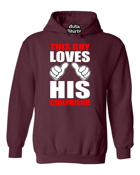 This Guy Loves His Girlfriend Couples Valentine's Day Gift Unisex Hoodie