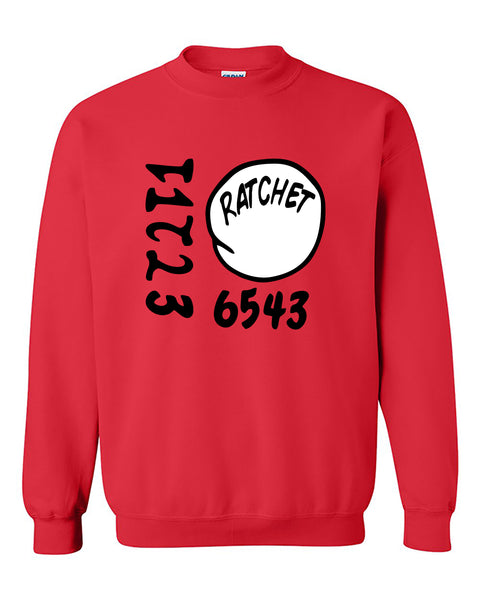 Rachet Your Number Funny Humours Crewneck Sweater