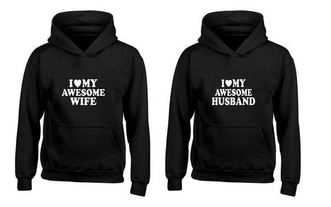I Love My Awesome Wife, I Love My Awesome Husband Couples Unisex Hoodies