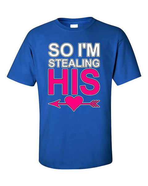 so-im-stealing-his-heart-couples-valentines-day-gift-t-shirt