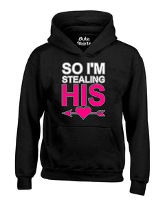 So I'm Stealing His Heart Couples Valentine's Day Gift Unisex Hoodie