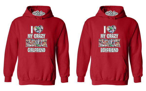 I Love My Crazy Redneck Girlfriend I Love My Crazy Redneck Boyfriend Couples Unisex Hoodies